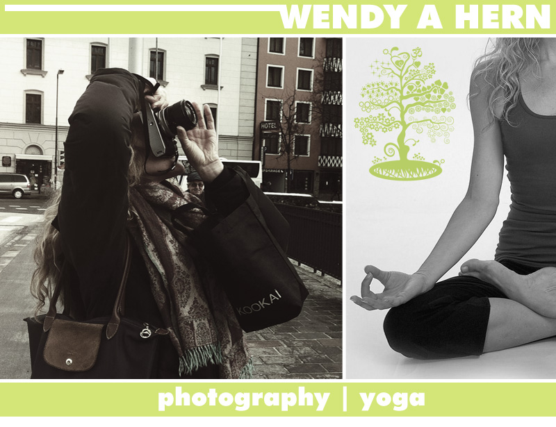 Wendy A Hern | Bonafide Quatschaholic with a passion for photography, yoga, cooking and living life!
